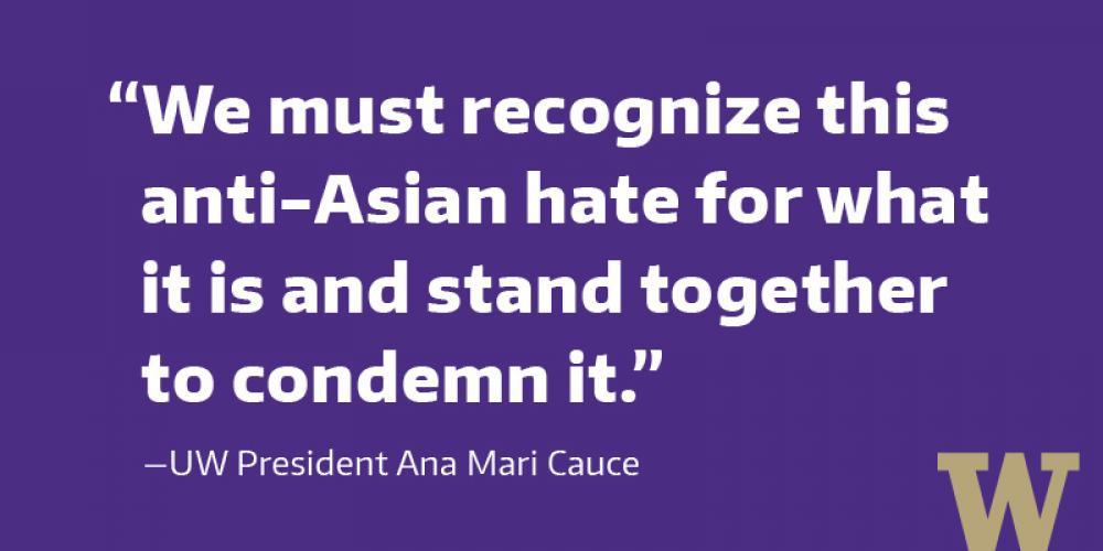 A Message from UW President Ana Mari Cauce